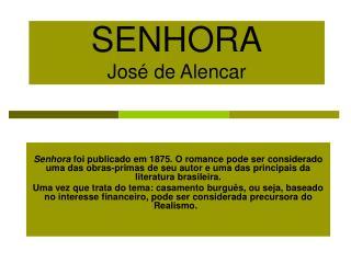 SENHORA Jos  de Alencar