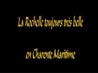 La Rochelle toujours tr s belle  en Charente Maritime