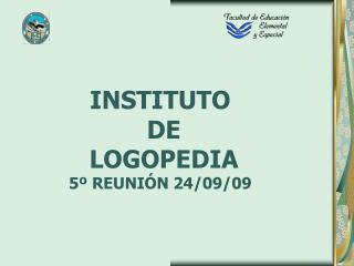INSTITUTO  DE   LOGOPEDIA 5  REUNI N 24