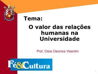 O valor das rela  es humanas na Universidade