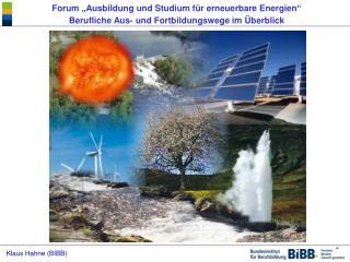 Forum  Ausbildung und Studium f r erneuerbare Energien  Berufliche Aus- und Fortbildungswege im  berblick