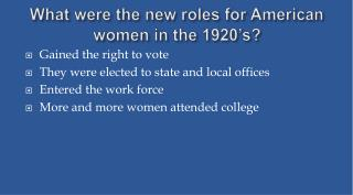 What were the new roles for American women in the 1920 s