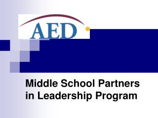 An Introduction to the Partners in Leadership Program