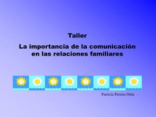 Taller La importancia de la comunicaci n en las relaciones familiares