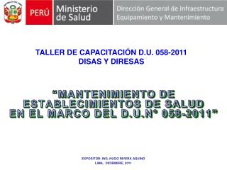 MANTENIMIENTO DE ESTABLECIMIENTOS DE SALUD  EN EL MARCO DEL D.U.N  058-2011