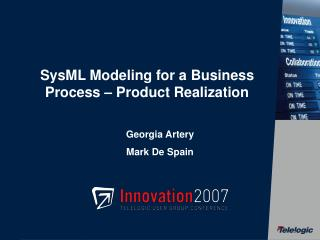 SysML Modeling for a Business Process   Product Realization