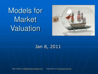 Models for Market Valuation
