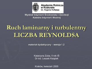 Ruch laminarny i turbulentny LICZBA REYNOLDSA  material dydaktyczny - wersja 1.2