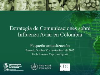 Estrategia de Comunicaciones sobre Influenza Aviar en Colombia