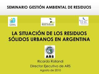 LA SITUACI N DE LOS RESIDUOS S LIDOS URBANOS EN ARGENTINA