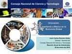 Consejo Nacional de Ciencia y Tecnolog a