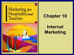 Chapter 10  Internal Marketing