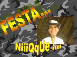 FEsTa NiQuEe - Anivers??rio 9 anos Bernardo