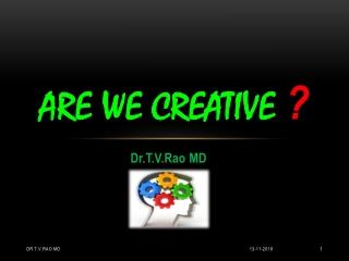 are we creative ?