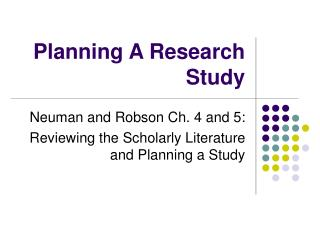 Planning A Research Study