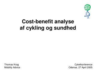 Cost-benefit analyse  af cykling og sundhed