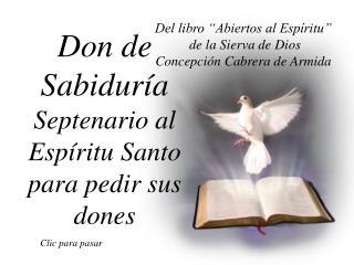 Don de Sabidur a Septenario al Esp ritu Santo  para pedir sus dones
