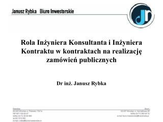 Rola Inzyniera Konsultanta i Inzyniera Kontraktu w kontraktach na realizacje zam wien publicznych