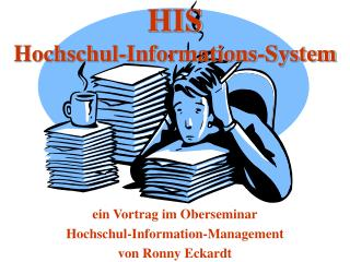 HIS Hochschul-Informations-System