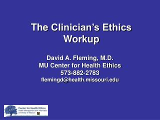 The Clinician s Ethics Workup