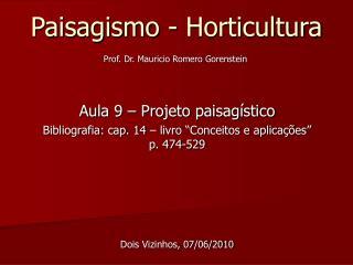 Paisagismo - Horticultura