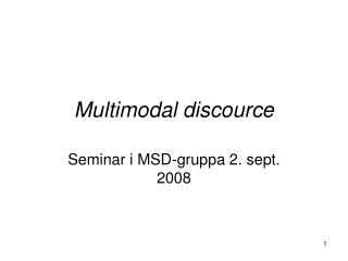 Multimodal discource