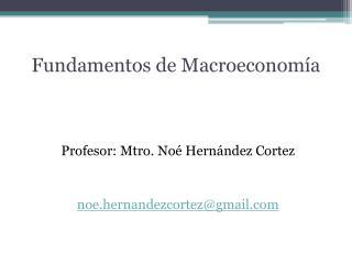 Fundamentos de Macroeconom a