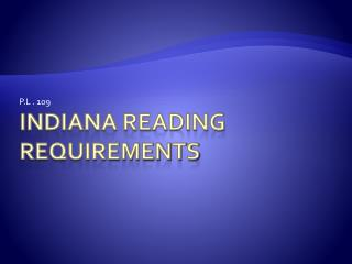 Indiana Reading requirements