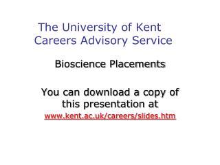 The University of Kent     Careers Advisory Service