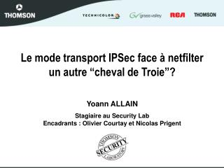 Le mode transport IPSec face   netfilter un autre  cheval de Troie