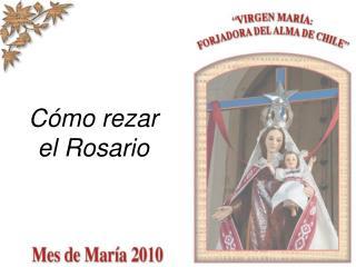 C mo rezar el Rosario