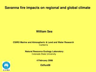 Savanna fire impacts on regional and global climate