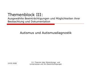Themenblock III: Ausgew hlte Beeintr chtigungen und M glichkeiten ihrer Beobachtung und Dokumentation