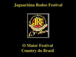 Jaguari na Rodeo Festival