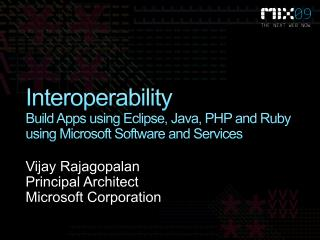 Interoperability Build Apps using Eclipse, Java, PHP and Ruby using Microsoft Software and Services