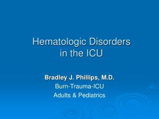 Hematologic Disorders            in the ICU