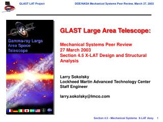 GLAST Large Area Telescope:  Mechanical Systems Peer Review 27 March 2003 Section 4.5 X-LAT Design and Structural Analys
