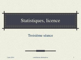 Statistiques, licence