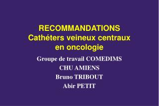 Cath ters veineux centraux  et  thromboses veineuses chez les canc reux