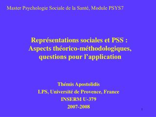 Repr sentations sociales et PSS :  Aspects th orico-m thodologiques,  questions pour l application
