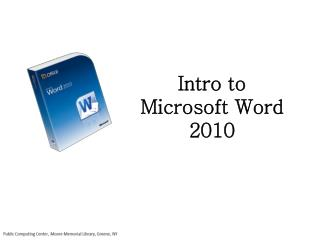 Intro to Microsoft Word 2010
