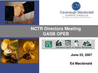 NCTR Directors Meeting GASB OPEB