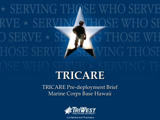 TRICARE Pre-deployment Brief Marine Corps Base Hawaii
