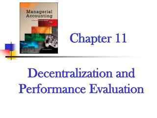 Decentralization and Performance Evaluation
