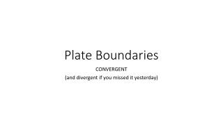 Plate Boundaries: