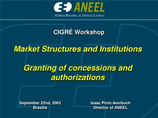Market Structures and Institutions  Granting of concessions and authorizations