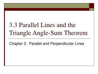 3.3 Parallel Lines and the Triangle Angle-Sum Theorem