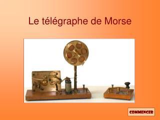 Le t l graphe de Morse