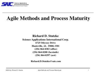 Richard D. Stutzke Science Applications International Corp. 6725 Odyssey Drive Huntsville, AL  35806-3301  256 864-8383