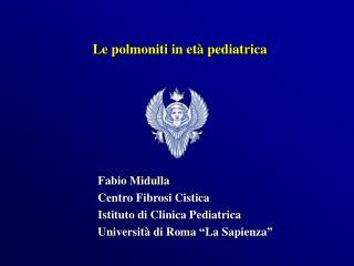 Le polmoniti in et  pediatrica